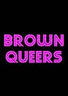 Brown Queers