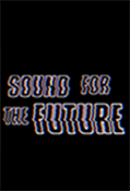Sound For The Future