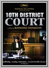 10th District Court: Moments of Trial