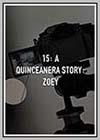15: A Quinceañera Story