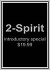 2 Spirit Introductory Special
