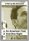 3 Lads, an American Fool and One Night