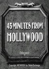 45 Minutes From Hollywood (1926).jpg
