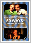 50 Ways* to Leave Your Lover