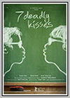 7 Deadly Kisses