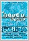 Bear's Story (A)