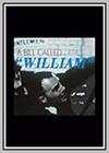Bill Called William (A)
