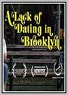 Lack of Dating in Brooklyn (A)