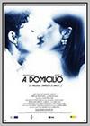 A Domicilio (O Incluso También el Amor)