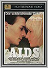 AIDS: The Coming Danger