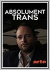 Absolument Trans