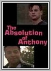 Absolution of Anthony (The)