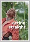Acting Straight