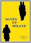 Agnès et Milane