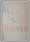 Alex and the Handyman