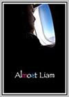 Almost Liam