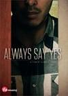Always-Say-Yes4.jpg