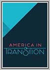 America in Transition: A Family Matter
