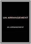 Arrangement (Un)