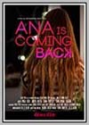 Ana is Coming Back