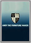 Andy the Furniture Maker
