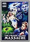 Angel of Death 2: The Prison Island Massacre