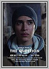 Anna Tivel: The Question