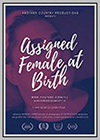Assigned Female at Birth, a Web Series about Some Bodies