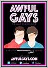Awful Gays