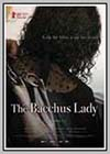 Bacchus Lady (The)