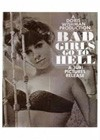 Bad Girls Go to Hell (1965).jpg