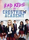 Bad-Kids-of-Crestview-Academy2.jpg