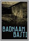 Badnam Basti