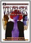 Barely Legal Lesbian Vampires: The Curse of Ed Wood!