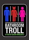 Bathroom-Troll.jpg