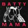 The Batty Mama