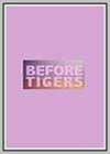 Before Tigers