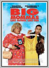 Big Mommas....Series
