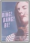 Bing! Bang! Bi!