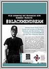 #Blackmendream