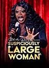 Bob-the-Drag-Queen-Suspiciously-Large-Woman.jpg