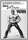 Boots, Biceps and Bulges: The Life & Works of Tom of Finland