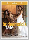 Bridesmaid's Tale
