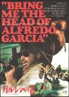 Bring Me The Head Of Alfredo Garcia (1974)2.jpg