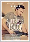 Butterfly Touch (The)