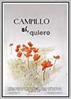 Campillo Sí, Quiero