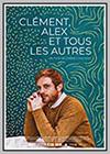Clément, Alex et tous les autres