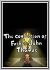 Confession of Father John Thomas (The)