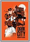Dark City Beneath the Beat