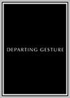 Departing Gesture
